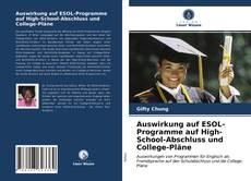 Couverture de Auswirkung auf ESOL-Programme auf High-School-Abschluss und College-Pläne