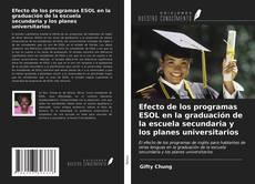 Borítókép a  Efecto de los programas ESOL en la graduación de la escuela secundaria y los planes universitarios - hoz
