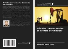 Bookcover of Métodos convencionales de estudio de embalses