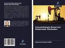 Bookcover of Conventionele Reservoir Onderzoek Methoden