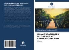 Buchcover von INHALTSBASIERTER BILDABRUF MIT FEEDBACK-TECHNIK