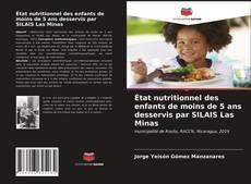 État nutritionnel des enfants de moins de 5 ans desservis par SILAIS Las Minas的封面