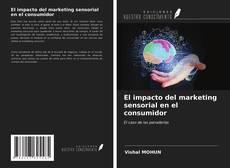 Portada del libro de El impacto del marketing sensorial en el consumidor
