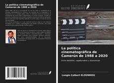 Capa do livro de La política cinematográfica de Camerún de 1988 a 2020