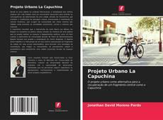Capa do livro de Projeto Urbano La Capuchina
