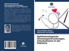 Обложка Ophthalmologische Atemwegserkrankungen, Intoxikationen in der Pädiatrie