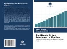 Couverture de Die ?konomie des Tourismus in Algerien