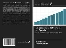 Couverture de La economía del turismo en Argelia