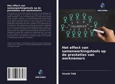 Bookcover of Het effect van samenwerkingstools op de prestaties van werknemers