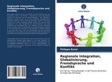 Capa do livro de Regionale Integration, Globalisierung, Fremdsprache und Konflikt