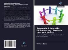 Bookcover of Regionale Integratie, Globalisering, Vreemde Taal en Conflict