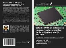 Обложка Estudio DPM en diferentes nanopartículas dopadas de la soldadura sin Pb SAC305