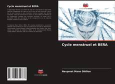 Bookcover of Cycle menstruel et BERA