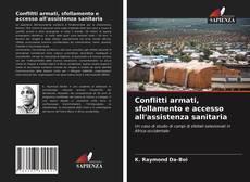 Capa do livro de Conflitti armati, sfollamento e accesso all'assistenza sanitaria