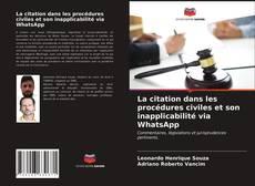 Couverture de La citation dans les procédures civiles et son inapplicabilité via WhatsApp