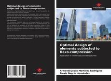 Обложка Optimal design of elements subjected to flexo-compression