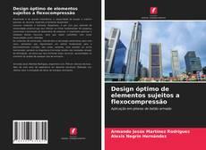 Capa do livro de Design óptimo de elementos sujeitos a flexocompressão