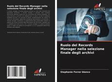 Copertina di Ruolo del Records Manager nella selezione finale degli archivi