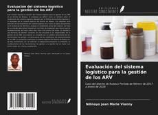 Portada del libro de Evaluación del sistema logístico para la gestión de los ARV