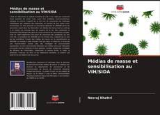 Bookcover of Médias de masse et sensibilisation au VIH/SIDA