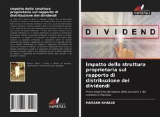 Buchcover von Impatto della struttura proprietaria sul rapporto di distribuzione dei dividendi