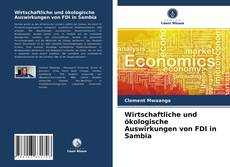 Bookcover of Wirtschaftliche und ökologische Auswirkungen von FDI in Sambia