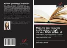Couverture de Badanie porównawcze zachowania się wyki siewnej (Vicia sativa. L)