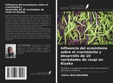 Bookcover of Influencia del ecosistema sobre el crecimiento y desarrollo de 10 variedades de caupí en Kiyaka