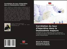 Couverture de Corrélation du taux d'hépcidine dans la thalassémie majeure