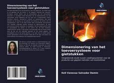 Bookcover of Dimensionering van het toevoersysteem voor gietstukken
