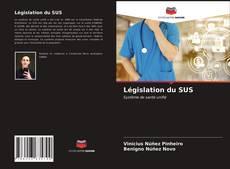 Couverture de Législation du SUS