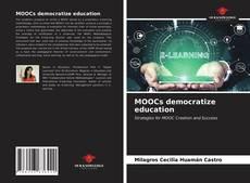 MOOCs democratize education的封面