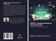 MOOC's democratiseren het onderwijs的封面
