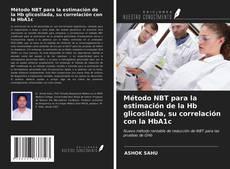 Portada del libro de Método NBT para la estimación de la Hb glicosilada, su correlación con la HbA1c