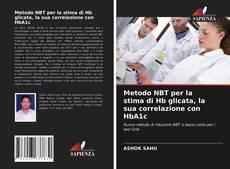Portada del libro de Metodo NBT per la stima di Hb glicata, la sua correlazione con HbA1c