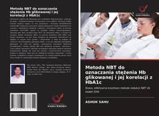 Portada del libro de Metoda NBT do oznaczania stężenia Hb glikowanej i jej korelacji z HbA1c