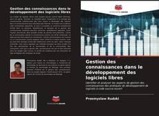 Portada del libro de Gestion des connaissances dans le développement des logiciels libres