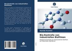 Обложка Bio-Kontrolle von industriellen Biofilmen