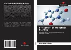 Bookcover of Bio-control of Industrial Biofilms