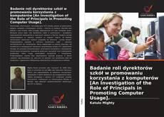 Badanie roli dyrektorów szkół w promowaniu korzystania z komputerów [An Investigation of the Role of Principals in Promoting Computer Usage]. kitap kapağı