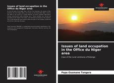 Bookcover of Issues of land occupation in the Office du Niger area