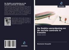 Copertina di De Dublin-verordening en de sociale controle in kwestie