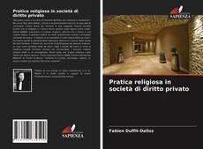 Capa do livro de Pratica religiosa in società di diritto privato