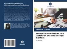 Copertina di Investitionsverhalten von Akteuren des informellen Sektors