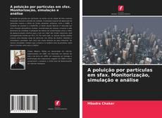 Portada del libro de A poluição por partículas em sfax. Monitorização, simulação e análise