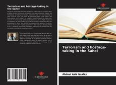 Bookcover of Terrorism and hostage-taking in the Sahel