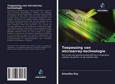 Toepassing van microarray-technologie kitap kapağı