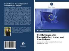 Buchcover von Institutionen der Europäischen Union und ihre Reform