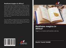 Portada del libro de Realismo magico in Africa?