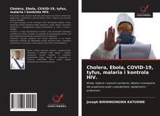 Borítókép a  Cholera, Ebola, COVID-19, tyfus, malaria i kontrola HIV. - hoz